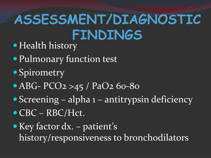 ASSESSMENT/DIAGNOSTIC FINDINGS