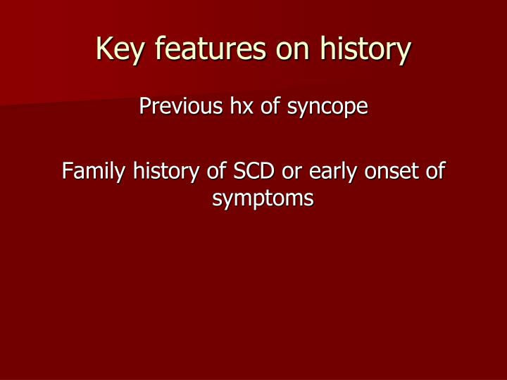Key features on history