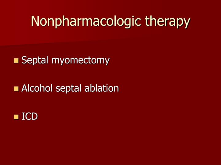 Nonpharmacologic therapy
