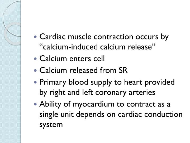 "Cardiac muscle contraction occurs by ""calcium-induced calcium release"""