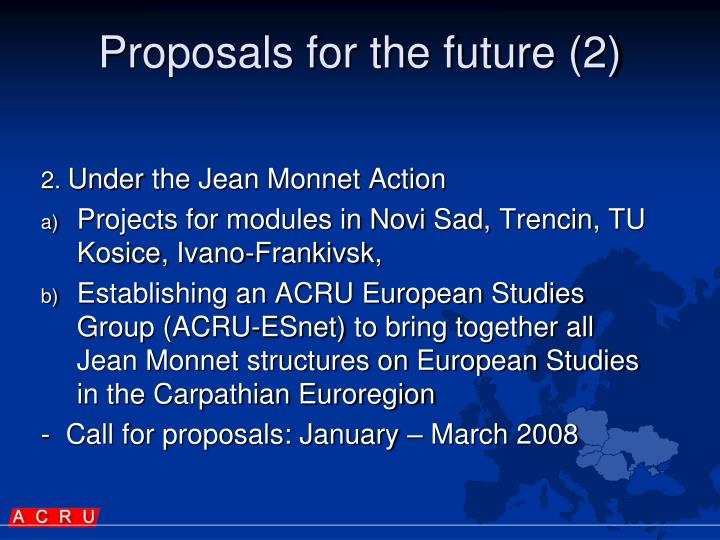 Proposals for the future (2)