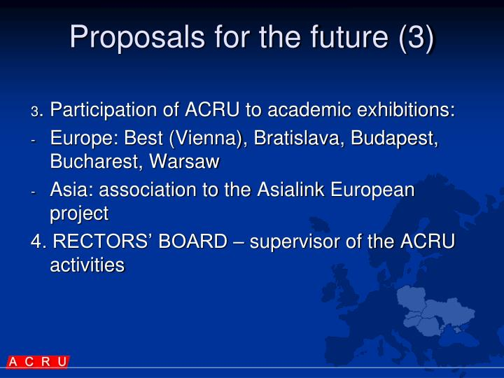 Proposals for the future (3)
