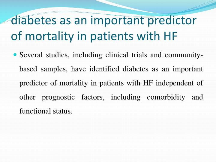 diabetes as an important predictor of mortality in patients with HF