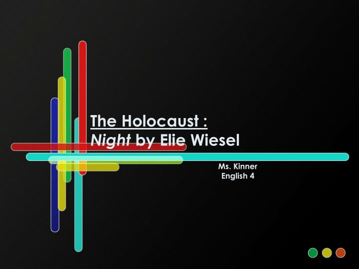 The holocaust night by elie wiesel