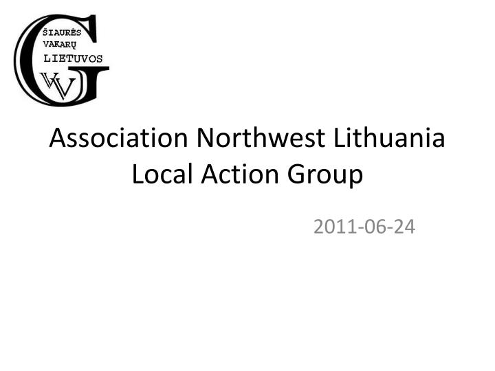 Association northwest lithuania local action group