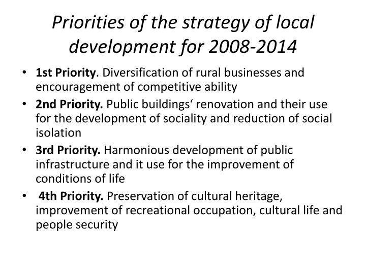 Priorities of the strategy of local development for 2008-2014