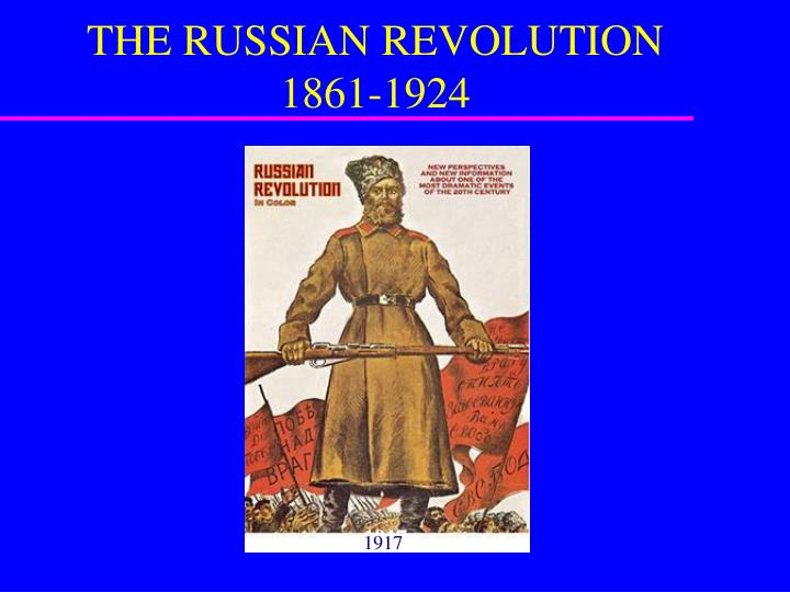 russian revolution society 1861 1917 Between 1861 and 1917, russian society had undergone many changes it is safe to say that every aspect of that society had been some how modified these changes led up to the bolshevik revolution in november of 1917 given the nature of russian society, was the bolshevik revolution unavoidable.