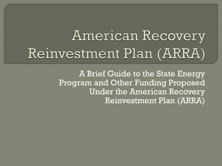 American recovery reinvestment plan arra