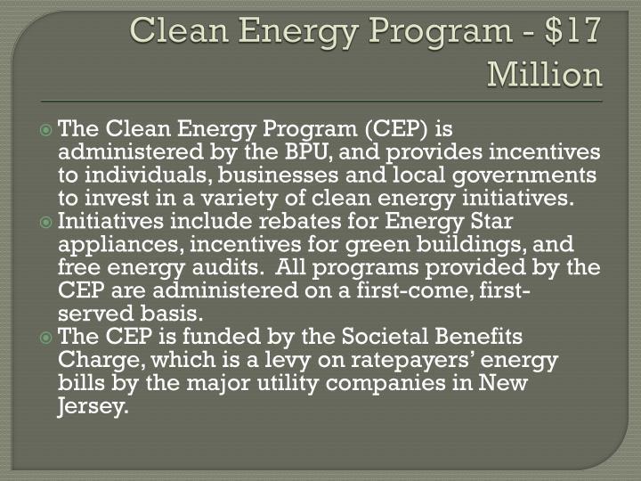 Clean Energy Program - $17 Million