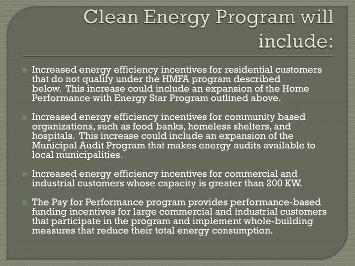 Clean Energy Program will include: