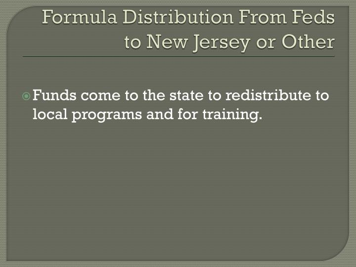 Formula Distribution From Feds to New Jersey or Other