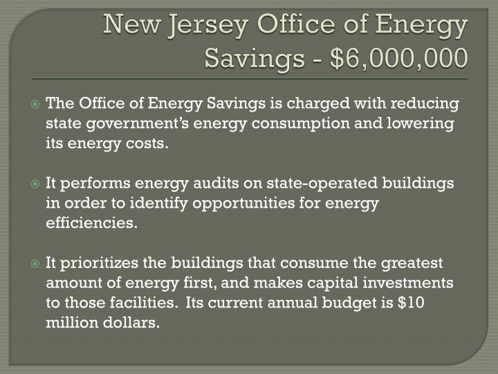 New Jersey Office of Energy Savings - $6,000,000