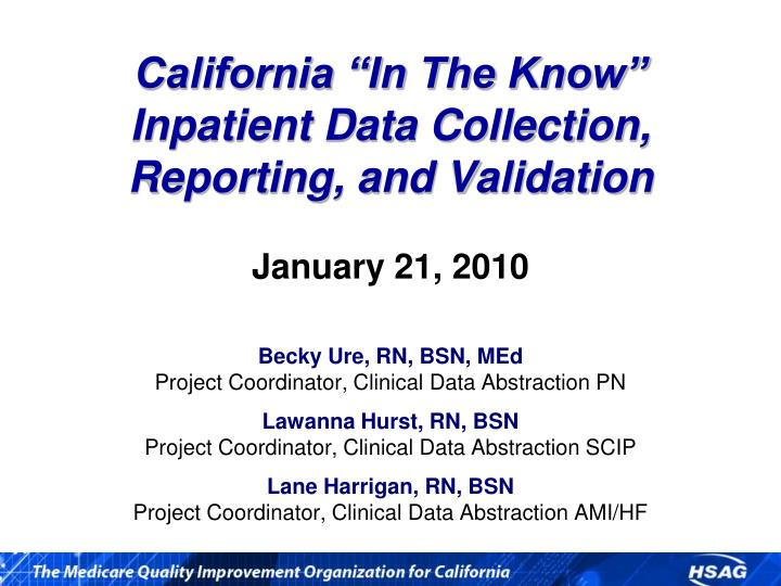 California in the know inpatient data collection reporting and validation