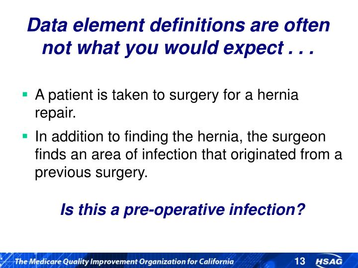 Data element definitions are often not what you would expect . . .