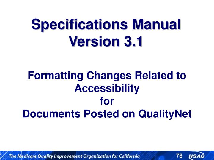 Formatting Changes Related to Accessibility