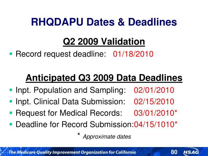 RHQDAPU Dates & Deadlines