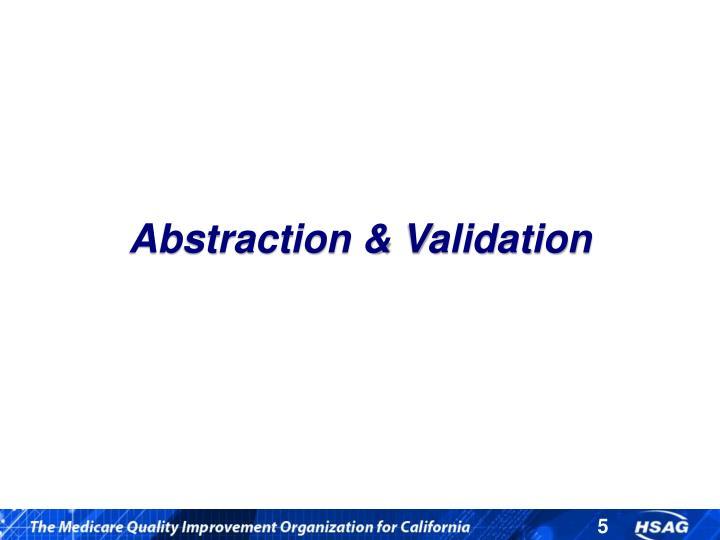 Abstraction & Validation