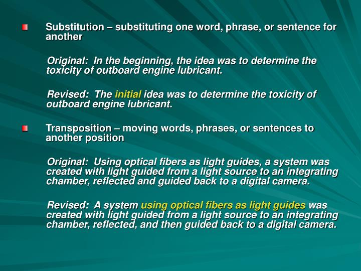 Substitution – substituting one word, phrase, or sentence for another