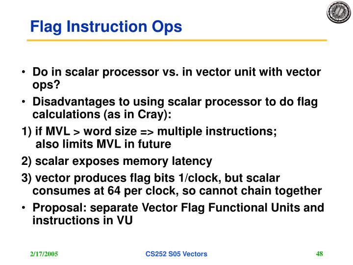 Flag Instruction Ops