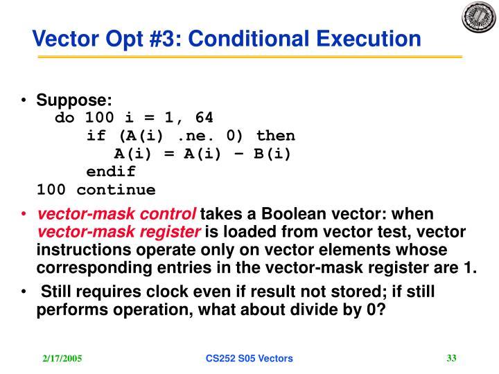Vector Opt #3: Conditional Execution