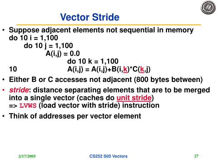 Vector Stride