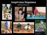 amptvnna impunna skilled potters