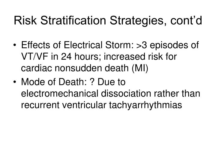 Risk Stratification Strategies, cont'd