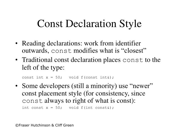 Const Declaration Style