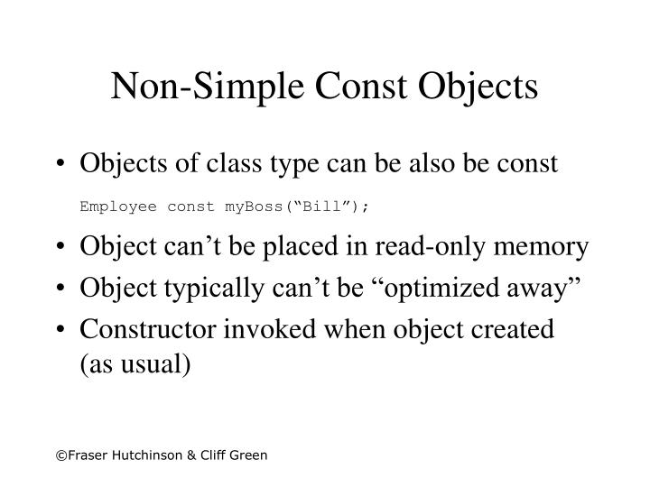 Non-Simple Const Objects