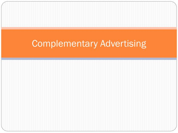 Complementary Advertising