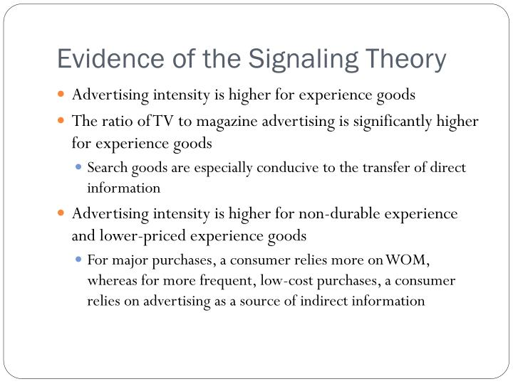 Evidence of the Signaling Theory