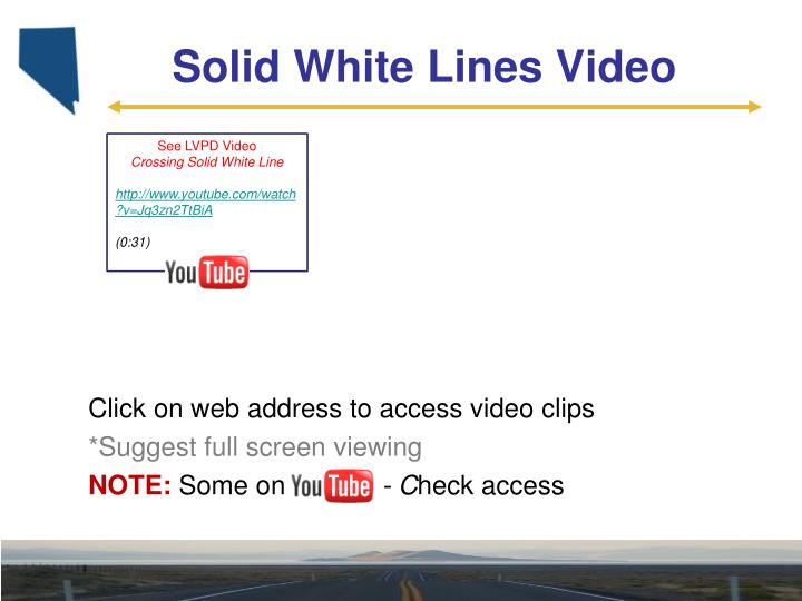 Solid White Lines Video