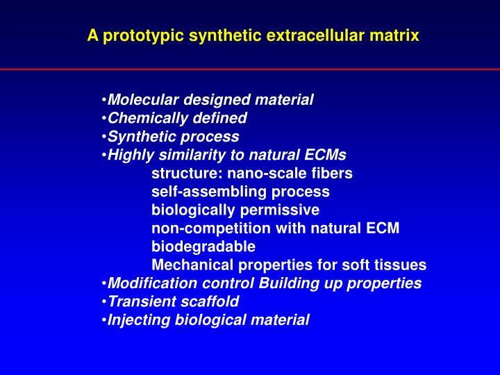 A prototypic synthetic extracellular matrix