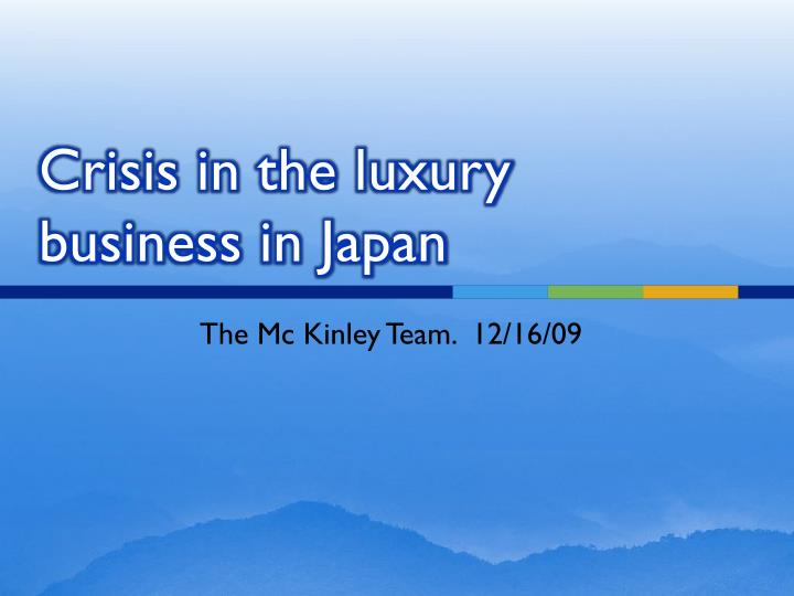 crisis in the luxury business in japan