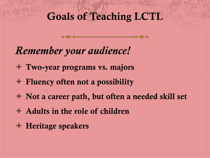 Goals of Teaching LCTL