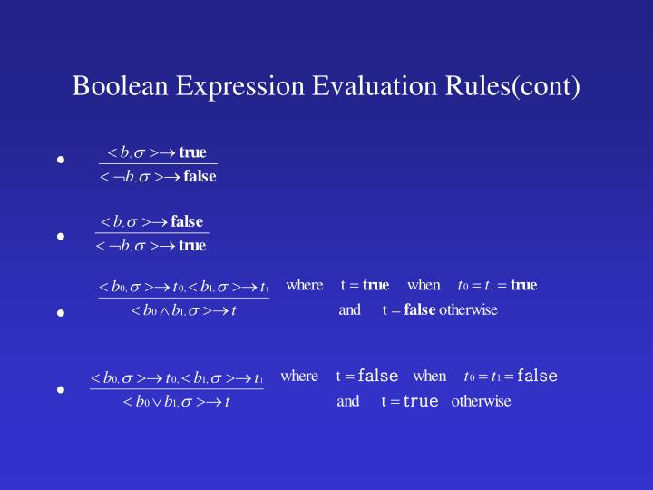 Boolean Expression Evaluation Rules(cont)