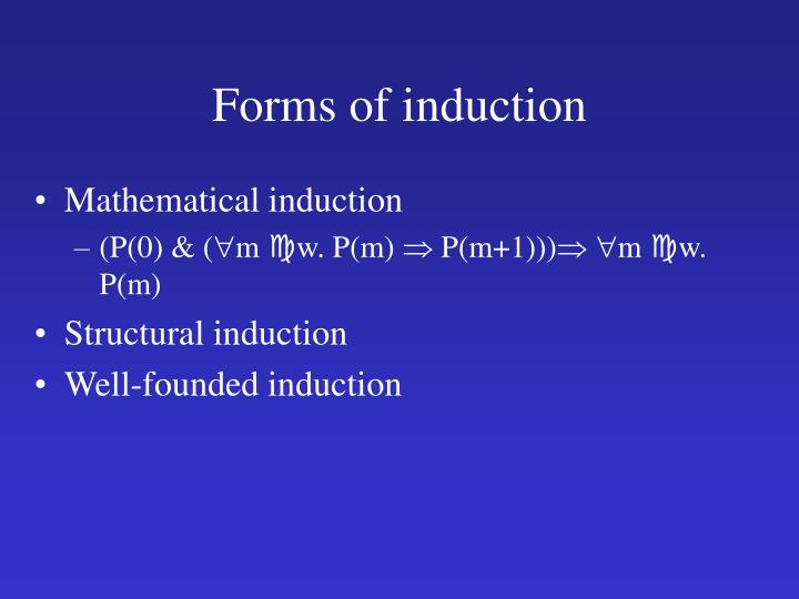 Forms of induction