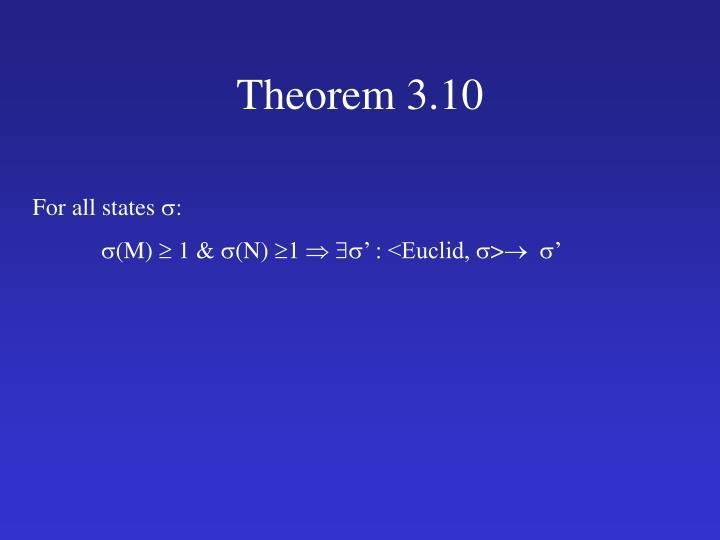 Theorem 3.10
