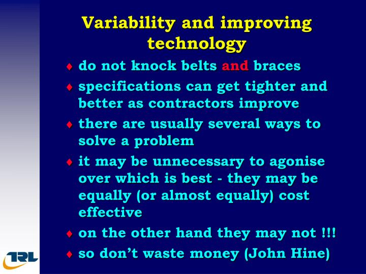 Variability and improving technology