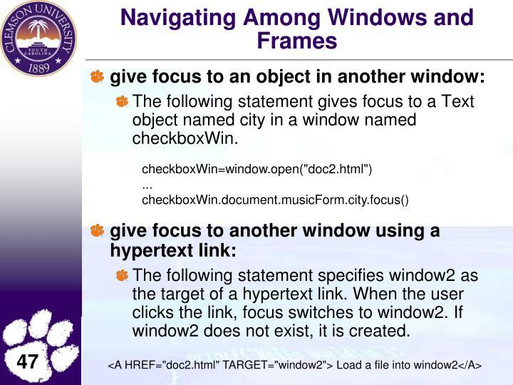 Navigating Among Windows and Frames