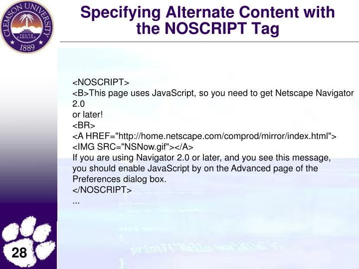 Specifying Alternate Content with the NOSCRIPT Tag