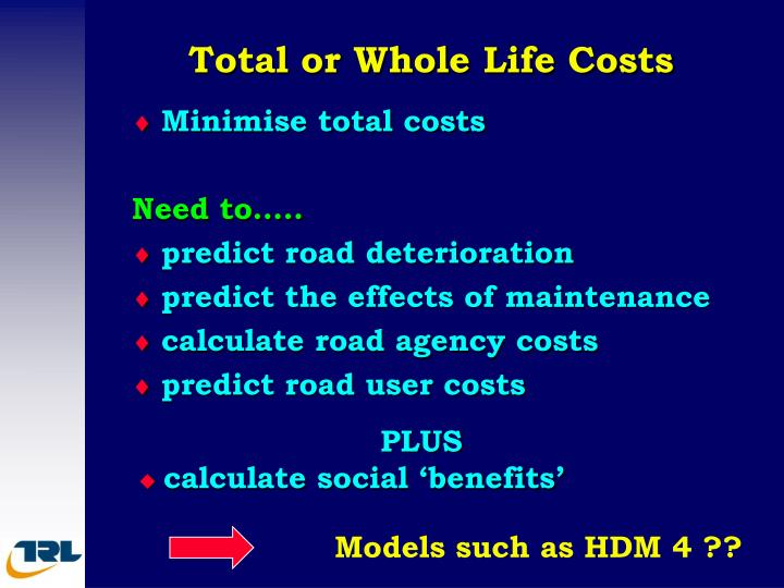 Total or Whole Life Costs