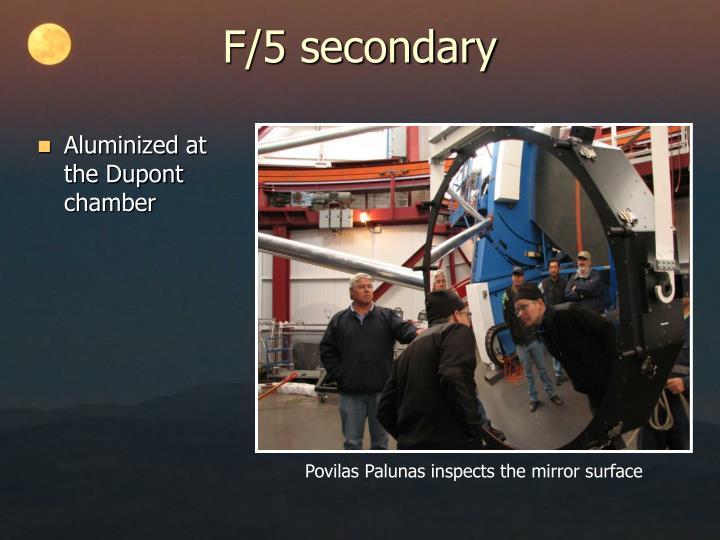 F/5 secondary