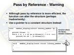 pass by reference warning