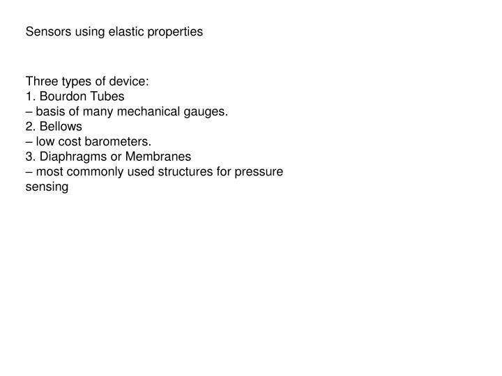 Sensors using elastic properties