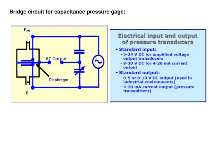 Bridge circuit for capacitance pressure gage: