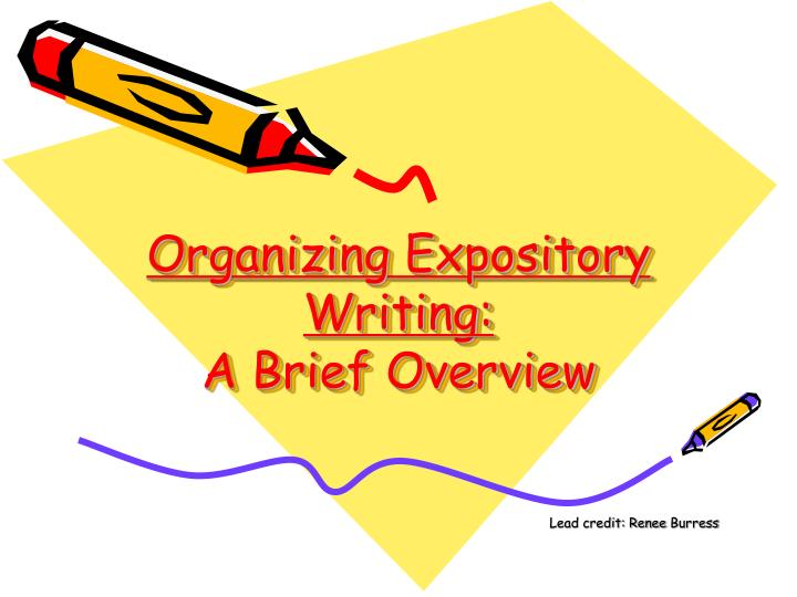Organizing expository writing a brief overview