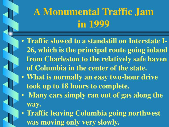 A Monumental Traffic Jam