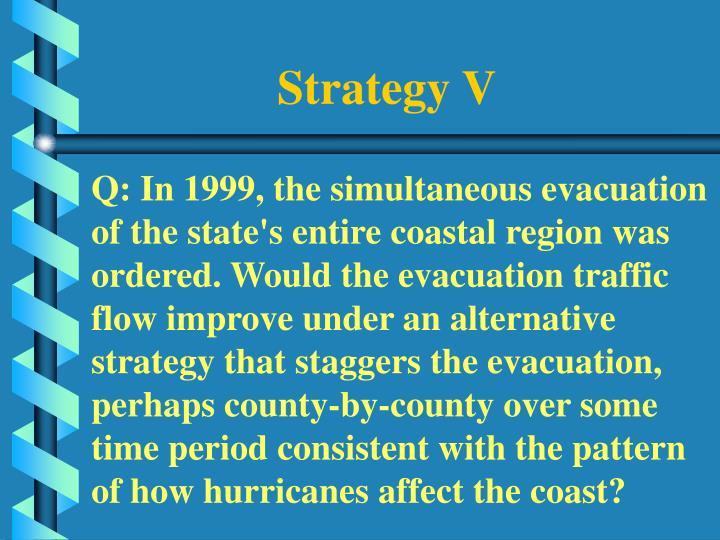 Strategy V