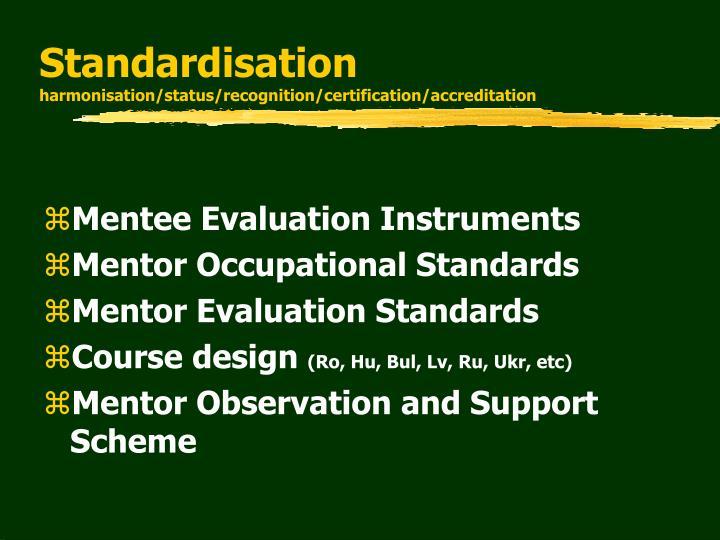 Standardisation